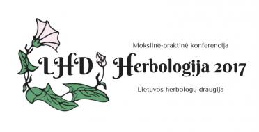"""Lietuvos herbologų draugijos mokslinė-praktinė konferencija """"Herbologija 2017"""""""