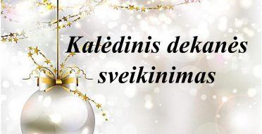 Kalėdinis dekanės sveikinimas
